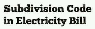 subdivision-code-in-electricity-bill