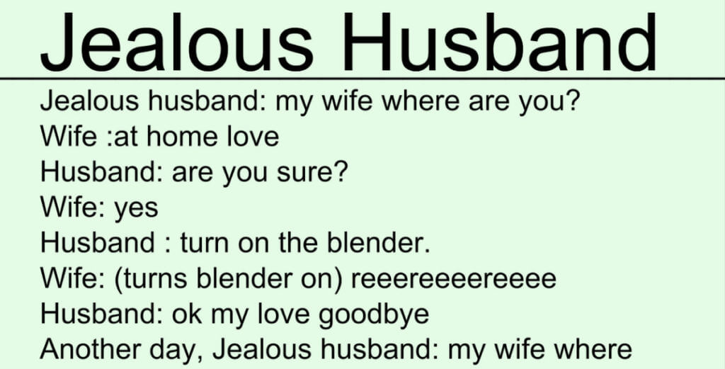 Hilarious Joke About A Jealous Husband