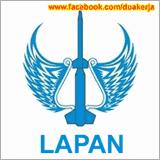 Lowongan Kerja Lembaga Penerbangan dan Antariksa Nasional (LAPAN) Terbaru Januari 2015