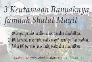Tiga Keutamaan banyaknya Jamaah Shalat Mayit