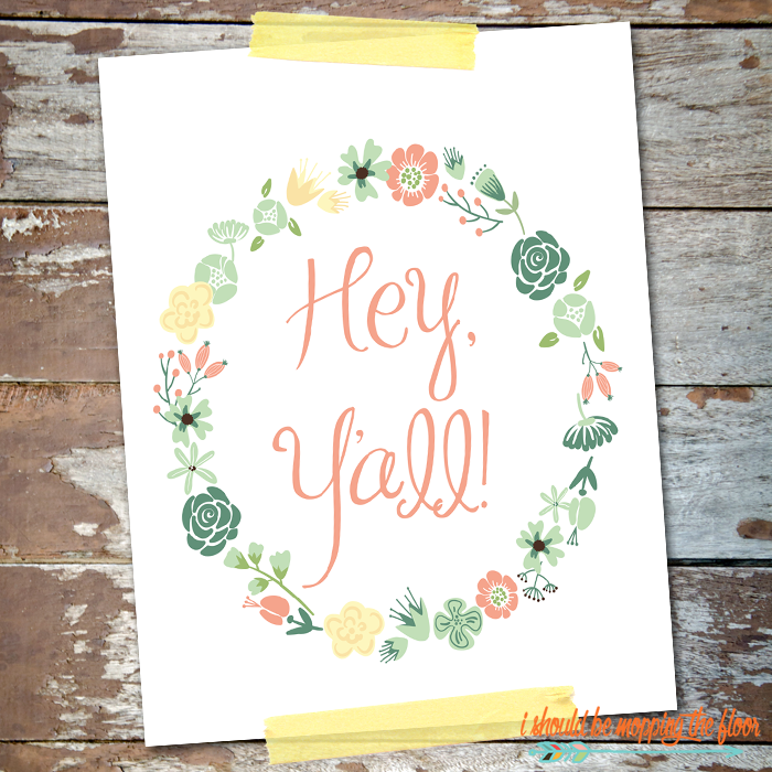 Hey Y'all! Free Printable | 8x10 | Instant Download