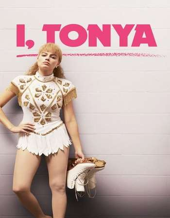 I, Tonya 2017 Full English Movie BRRip Download