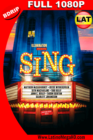 Sing: ¡Ven y Canta! (2016) Latino FULL HD BDRIP 1080P ()