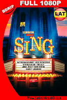Sing: ¡Ven y Canta! (2016) Latino FULL HD BDRIP 1080P - 2016