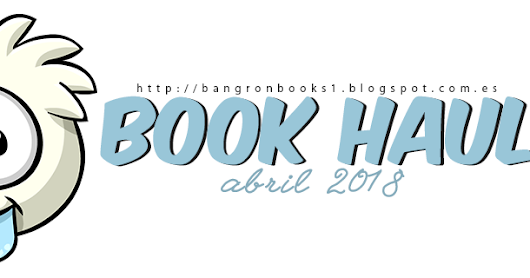 Book Haul Abril 2018