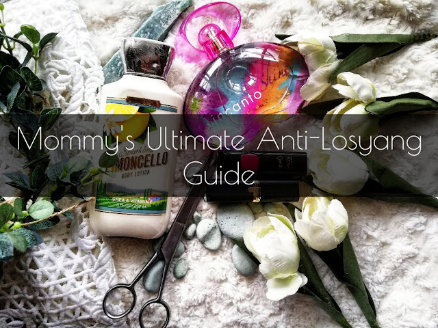 MOMMY'S ULTIMATE ANTI-LOSYANG GUIDE