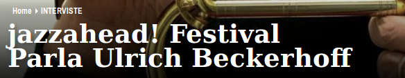 http://www.jazzit.it/jazzahead-festivalparla-ulrich-beckerhoff/