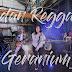 Lirik Lagu Edan Reggae - Dhevy Geranium