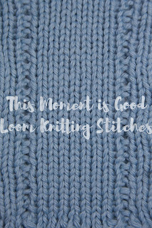 Loom knit ladder stitch, stitch dictionary for loom knitters