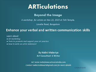 ARTiculations by Nalini Malaviya, workshop for artists on Nov 22, 2015 at Talk Temple, Lavelle Road, Bangalore, communication skills, Art Scene India