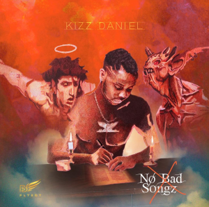 [Download Full Album] Kizz Daniel - No Bad Songz (NBS)