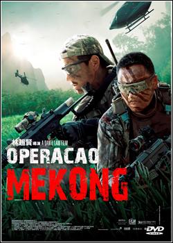 Baixar Operação Mekong Dublado Grátis