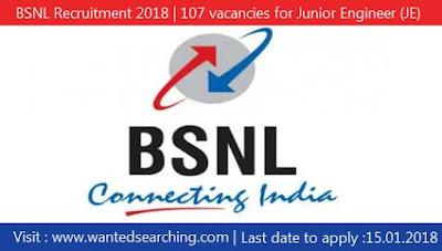 BSNL Recruitment 2018 | 107 vacancies for Junior Engineer (JE) Posts