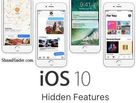 Hidden and Secret Features of iOS 10 for iPhone and iPad