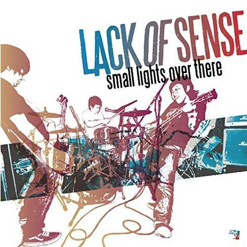 [Album] LACK OF SENSE – small lights over there (2015.03.18/MP3/RAR)