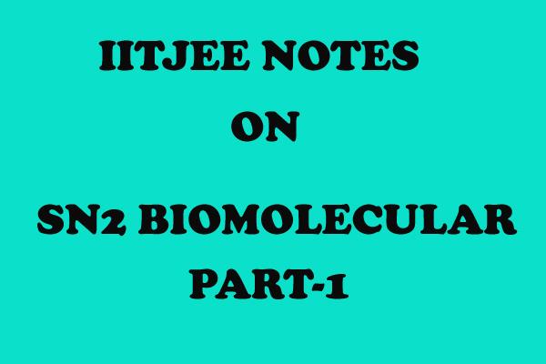SN2 Biomolecular Org
