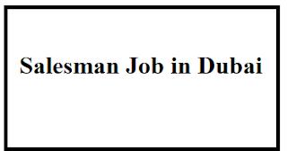 Salesman Job in Dubai