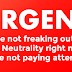 A Word About Net Neutrality