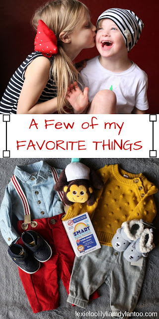 A Few of my Favorite Things #kids #parenthood #motherhood #pregnancy #baby #Downsyndrome #healthyliving #kidsfashion