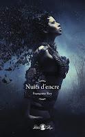 http://leslecturesdeladiablotine.blogspot.fr/2017/10/nuits-dencre-de-francoise-rey.html