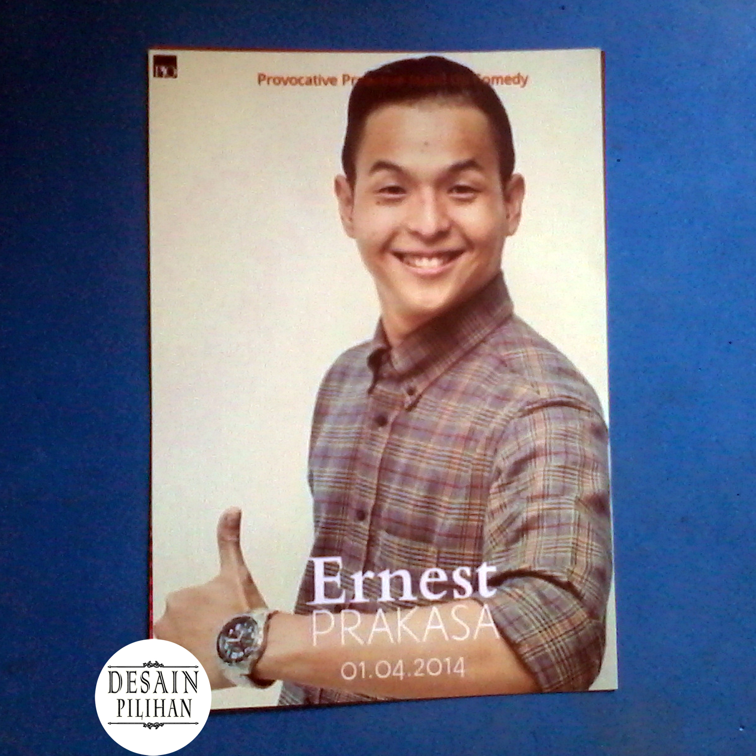 POSTER ACTOR ERNEST PRAKASA STAND UP COMEDY