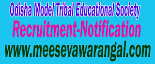 OMTES (Odisha Model Tribal Educational Society) Recruitment Notification