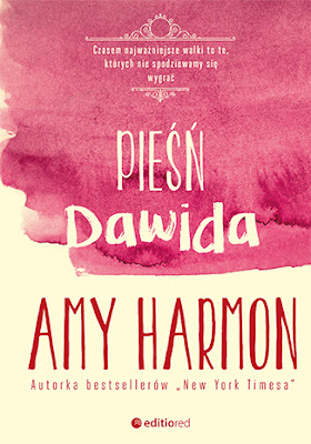 """Amy Harmon """"Pieśń Dawida"""""""