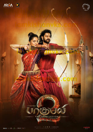 Baahubali 2 2017 Full Movie Download In Tamil – Telugu – Malayalam