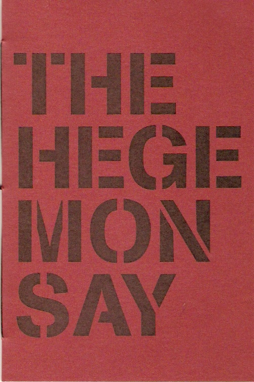 The Hegemon Say
