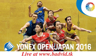 Yonex Open Japan 2016 live streaming and videos