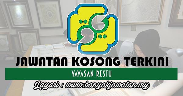 Jawatan Kosong Terkini 2017 di Yayasan Restu