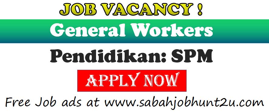 General Workers Kota Kinabalu 1 Post