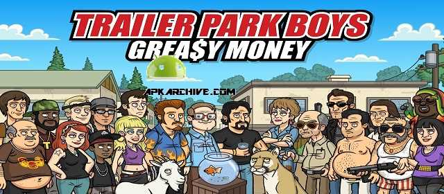 Trailer Park Boys Greasy Money Apk indir Android