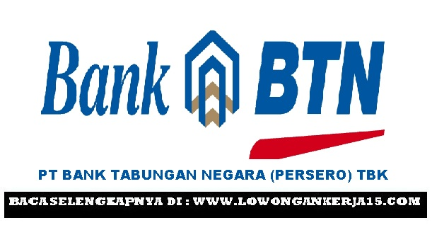 Lowongan kerja Bank BTN