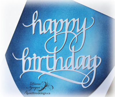 Diana Nguyen, Happy Birthday, Quietfire Design, CAS, card