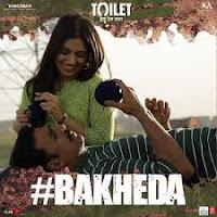 Bakheda Song Download