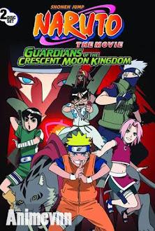 Naruto Những Lính gác Của Nguyệt Quốc - Naruto Movie 3: Guardians of the Crescent Moon Kingdom 2012 Poster