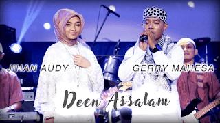 Lirik Lagu Deen Assalam - Jihan Audy Feat Gerry Mahesa