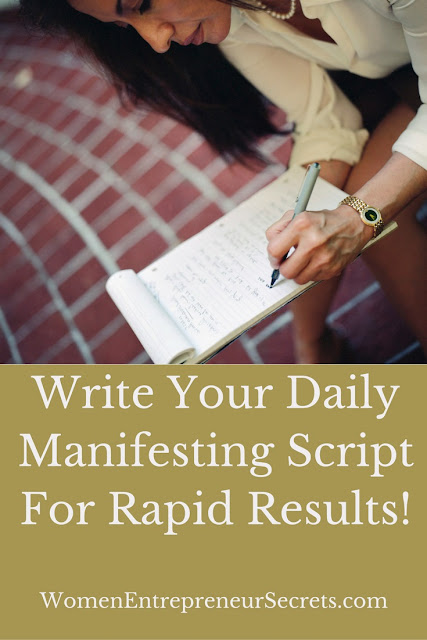 write your daily manifesting script for rapid results!