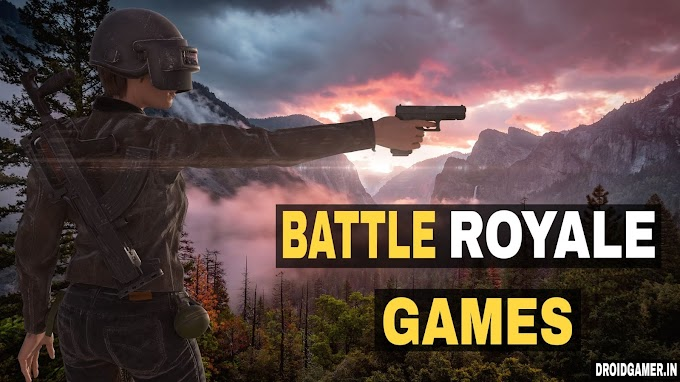 10 Best Battle Royale Games like PUBG Mobile or Fortnite on android in 2019