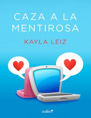 LIBRO - Caza a la mentirosa : Kayla Leiz (Zafiro - 18 Octubre 2016) NOVELA ROMANTICA Edición Ebook Kindle Comprar en Amazon España
