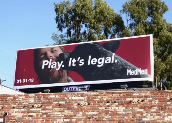 Play Its Legal MedMen billboard