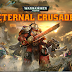 Eternal Crusade Launches