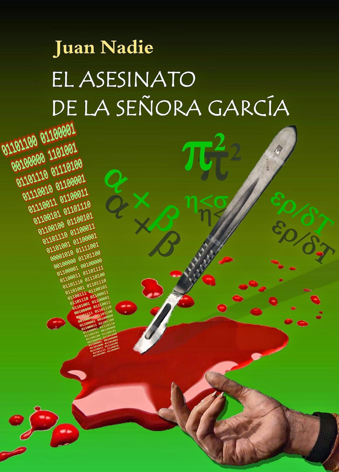 http://www.entreescritores.com/es/biblioteca/ciencia-ficcionfantastica/el-asesinato-de-la-senora-garcia/5-612-0/#.VBGM12OjtAH