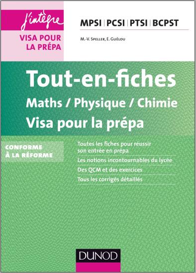 Livre : Tout-en-fiches, Maths/Physique/Chimie Visa pour la prépa MPSI PCSI PTSI BCPST
