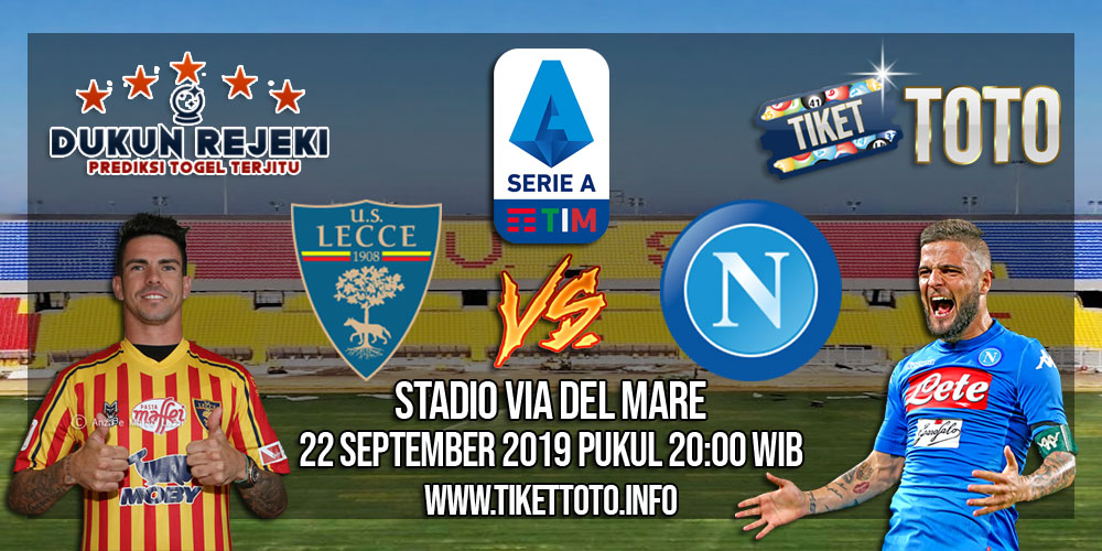 Prediksi Lecce VS Napoli 22 September 2019