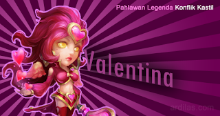 Valentina - Pahlawan Legenda - Castle Clash