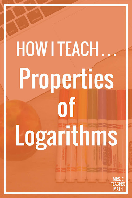 Properties of logarithms can be tricky for students in Algebra 2 and teachers.  I love using activities to teach logs and this post explains how I teach them to my kids!