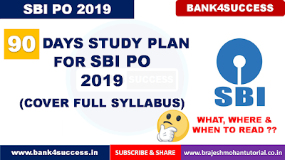 90 Days Study Plan For SBI PO 2019
