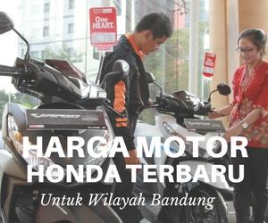 Harga Motor Honda Terbaru wilayah bandung